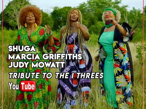 Shuga, Marcia Griffiths & Judy Mowatt – Tribute to the I Threes | New Video