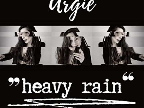 Sista Argie – Heavy Rain | New Video