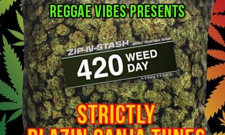 420 Strictly Blazin Ganja Tunes
