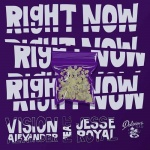 Vision Alexander feat. Jesse Royal – Right Now | New Single