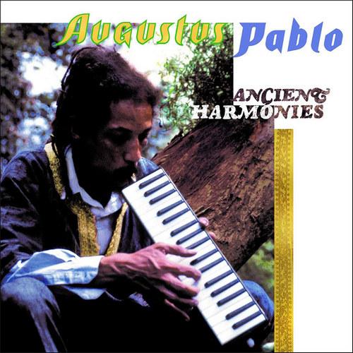 Augustus Pablo – Ancient Harmonies