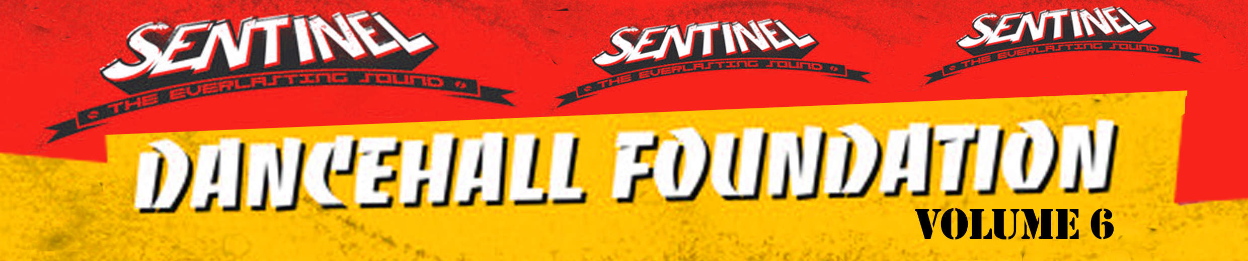 Sentinel Presents Foundation Dancehall Vol 5