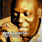 Bobby Digital – Game changer in Jamaican music (1961-2020)