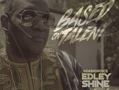 Edley Shine – Based On Talent EP