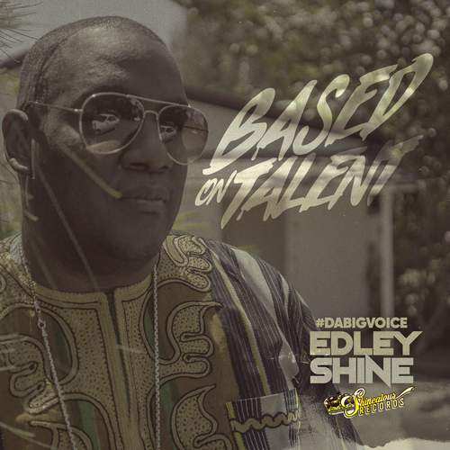 Edley Shine - Based On Talent EP