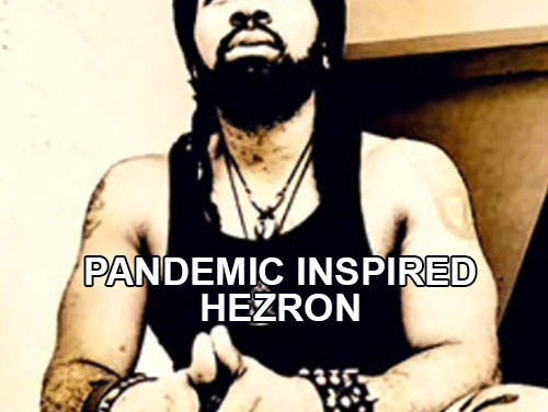 "Pandemic inspired Hezron to write ""Resillience"""