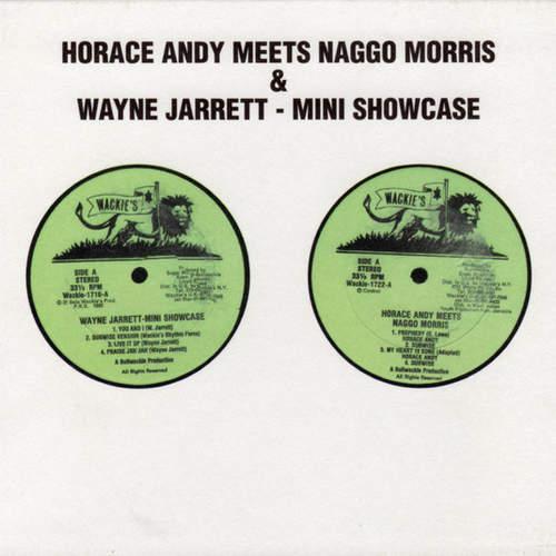 Horace Andy x Naggo Morris / Wayne Jarrett – Horace Andy Meets Naggo Morris / Mini Showcase