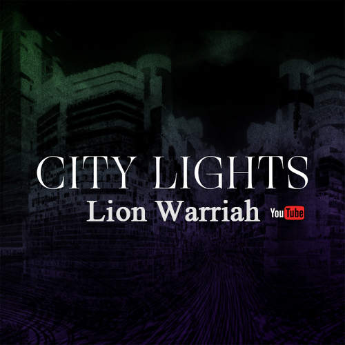 Lion Warriah - City Lights