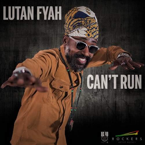 Lutan Fyah - Can't Run