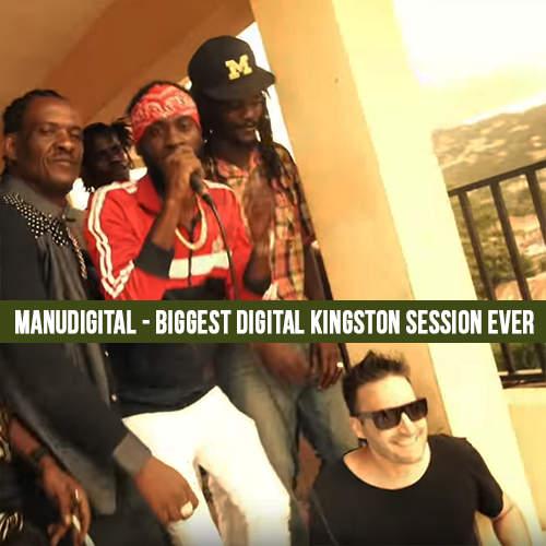 Manudigital – Biggest Digital Kingston Session Ever
