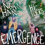 Nga Han & The Hi-Flyers – Emergence | New Single