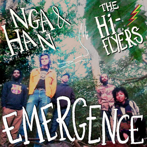 Nga Han & The Hi-Flyers - Emergence