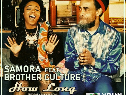 Samora feat. Brother Culture – How Long | New EP