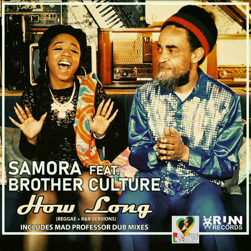 Samora feat. Brother Culture - How Long