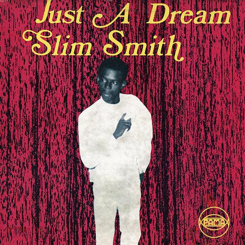 Slim Smith - Just A Dream