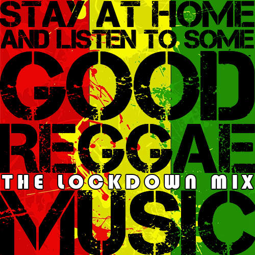 Stay At Home - The Lockdown Mix