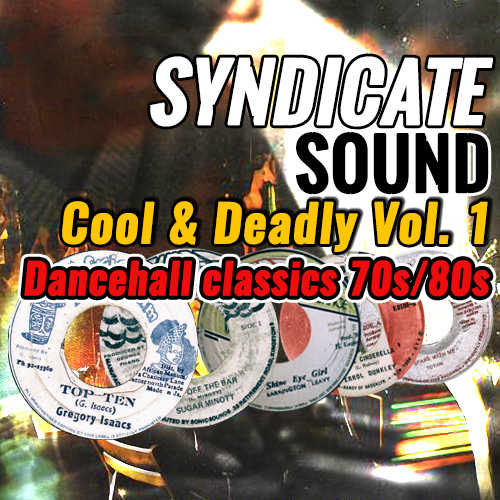 Syndicate Sound - Cool and Deadly Vol. 1