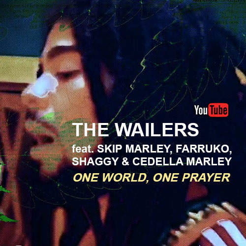 The Wailers - One World, One Prayer