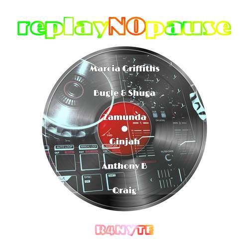 Various - Replay No Pause Riddim