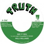 Willi Williams – See It Deh