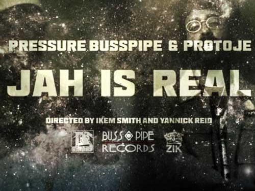 Pressure Busspipe – JAH is Real ft. Protoje | New Video