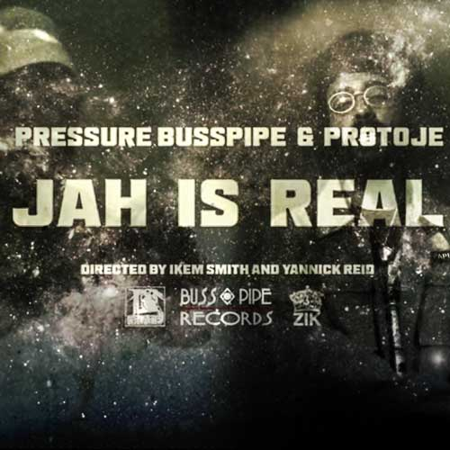 Pressure Busspipe - JAH is Real ft. Protoje