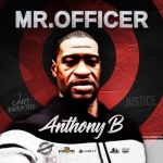 Anthony B – Mr. Officer | New Single