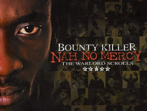 Bounty Killer – Nah No Mercy (The Warlord Scrolls)