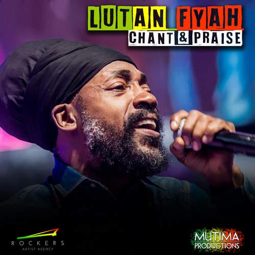 Lutan Fyah - Chant & Praise