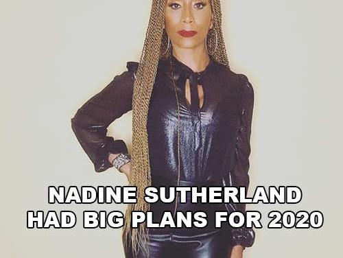 Nadine Sutherland had big plans for 2020