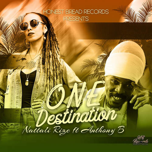 Nattali Rize feat. Anthony B - One Destination