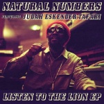 Natural Numbers feat. Judah Eskender Tafari – Listen To The Lion | New EP