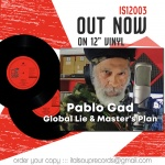Pablo Gad – Global Lie / Master's Plan | New 12Inch