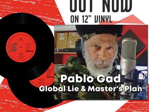 Pablo Gad – Global Lie / Master's Plan | New 12Inch