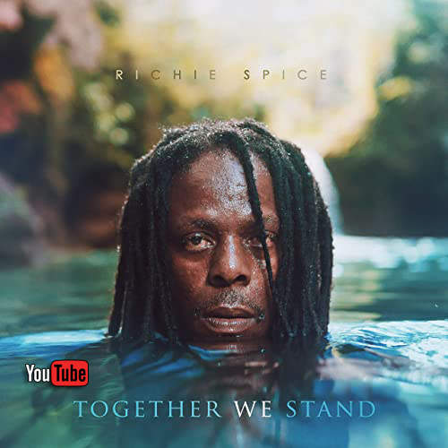 Richie Spice - Together We Stand