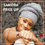 Samora – Free Up | New Video/Single