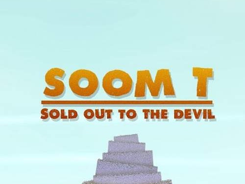 Soom T – Sold Out To The Devil | New Single