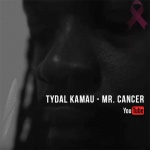 Tydal Kamau – Mr. Cancer | New Single
