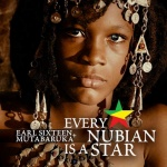 Earl Sixteen & Mutabaruka – Every Nubian Is A Star | New Video/Single