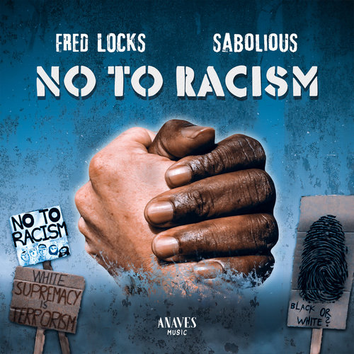 Fred Locks & Sabolious - No to Racism EP