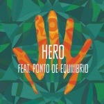 Groundation feat. Ponto de Equilibrio – Hero | New Video