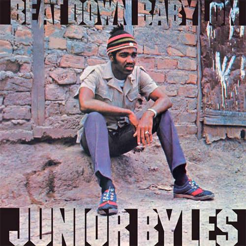 Junior Byles - Beat Down Babylon