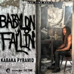 Kabaka Pyramid – Babylon Fallin | New Video/Single
