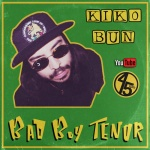 Kiko Bun – Bad Boy Tenor | New Video/Single