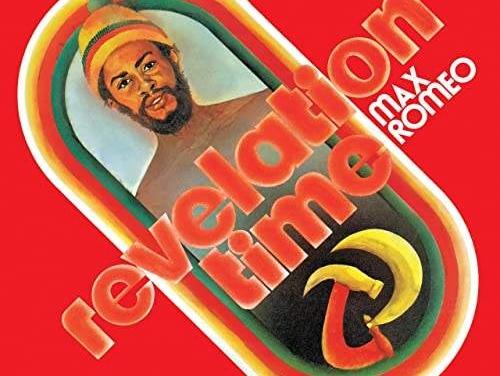 Max Romeo – Revelation Time