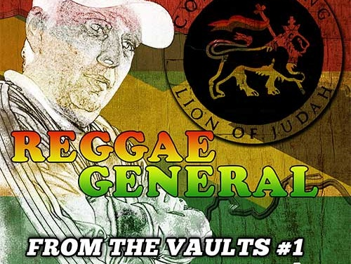 Reggae General – From The Vaults #1 [Strictly Vinyl] | New Video
