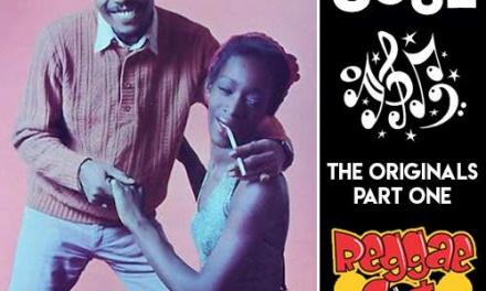 Reggae Got Soul | The Originals Part One