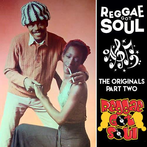 Reggae Got Soul   The Originals Part Two
