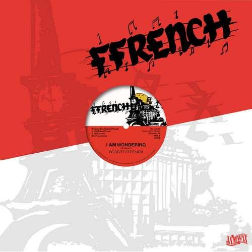 Robert Ffrench - I Am Wondering