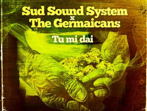Sud Sound System x The Germaicans – Tu Mi Dai | New Single
